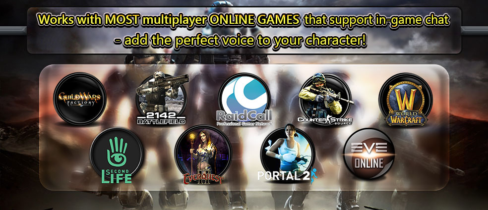 AV Voice Changer Software Diamond 8.0 works well with online game chat systems